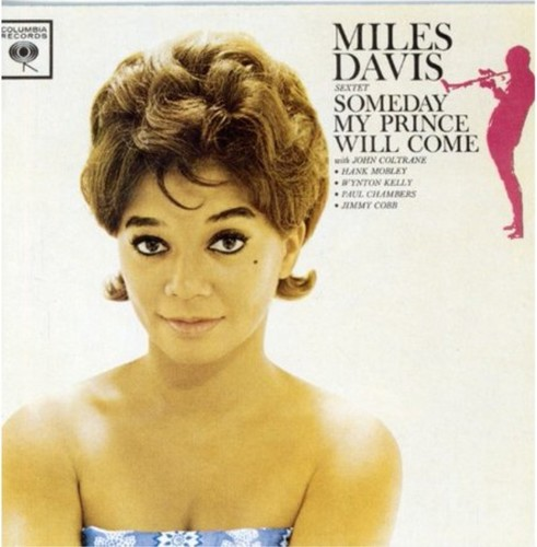 Miles Davis Sextet-Someday My Prince Will Come