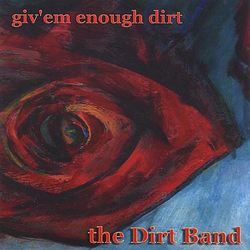 Giv'em Enough Dirt