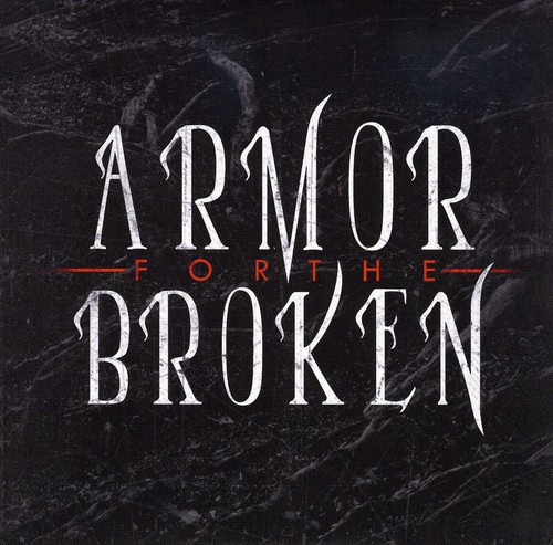 Armor for the Broken