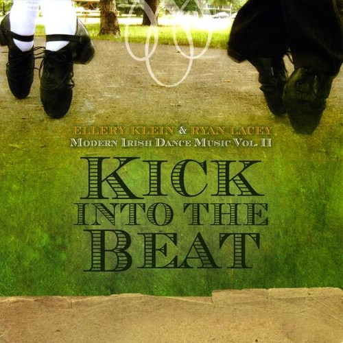 Kick Into the Beat: Modern Irish Dance Music 2