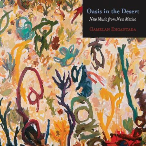 Oasis in the Desert: New Music from New Mexico