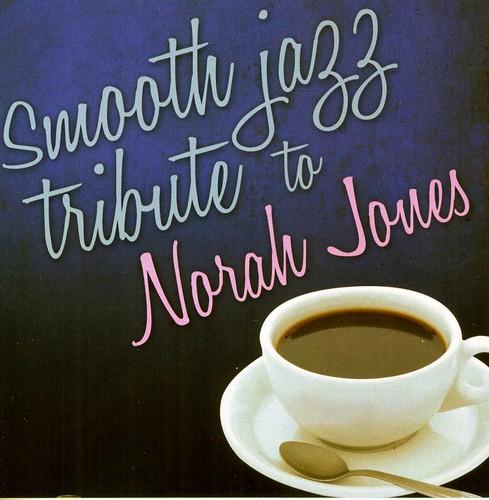 Smooth Jazz Tribute to Norah Jones