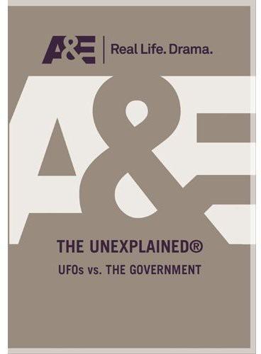 Unexplained: UFO's Vs. the Government