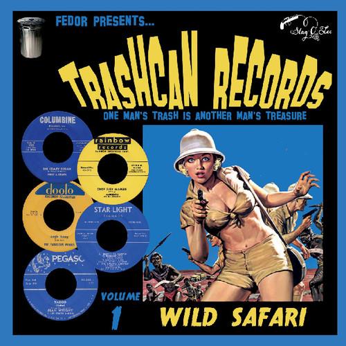 Trashcan Records Volume 1: Wild Safari