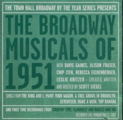 Broadway Musicals of 1951 /  O.C.R.