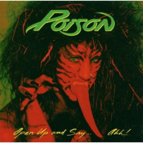 Poison-Open Up & Say Ahh