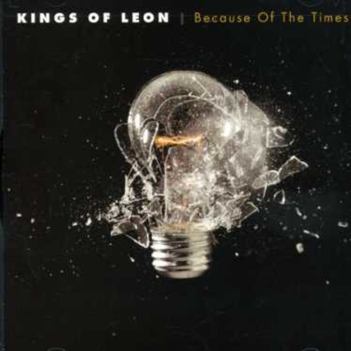 Kings of Leon-Because of the Times