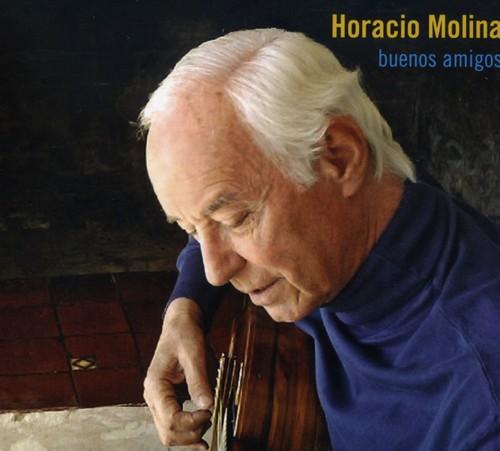 Buenos Amigos: Horacio Molina