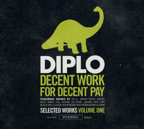 Decent Work For Decent Pay, Vol. 1