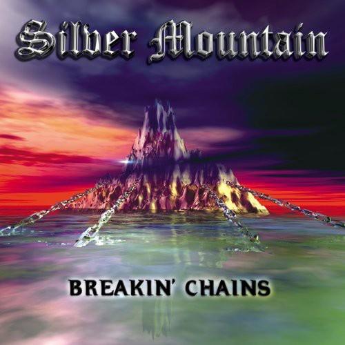 Silver Mountain-Breakin Chains
