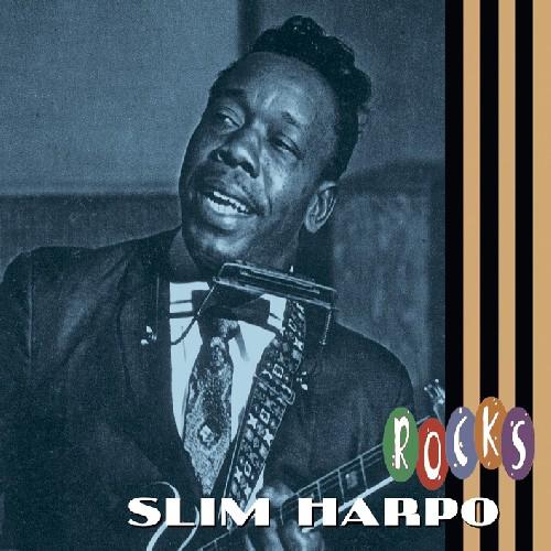 Slim Harpo Rocks