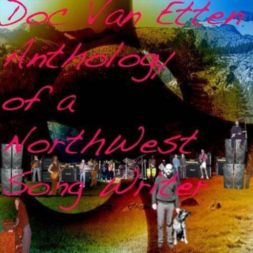 Anthology of a Northwest Song Writer