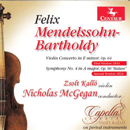 Violin Cto in E minor Op 64 /  Sym No 4 in a Major