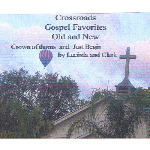 Cross Roads Gospel Favorites Old and New