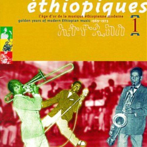 Ethiopiques, Vol. 1: Golden Years Of Modern Ethiopian Music - 1969-197