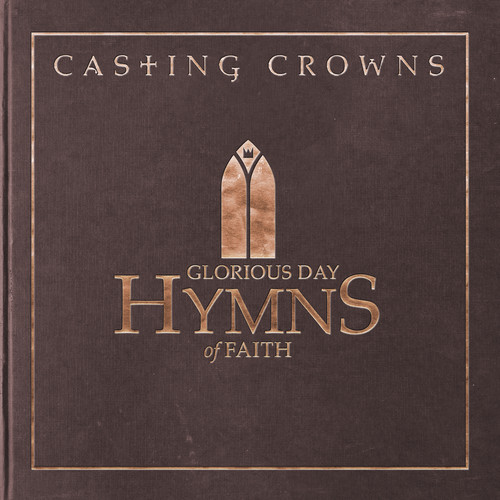 Glorious Day: Hymns Of Faith