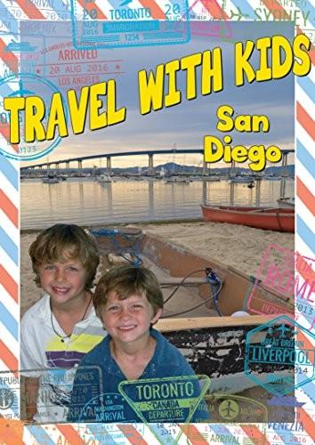 Travel With Kids: San Diego