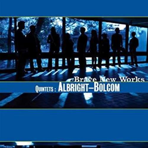 Quintets: Albright-Bolcom