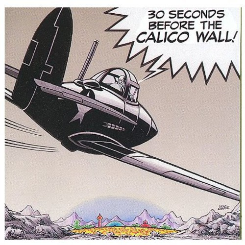 30 Seconds Before The Calico Wall