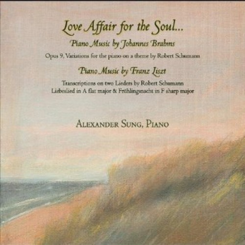 Love Affair for the Soul: Piano Music of Johannes