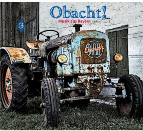 Obacht! Music from Bavaria V3