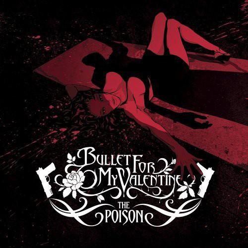 Bullet for My Valentine-Poison