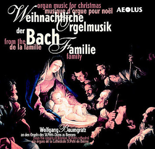 Organ Music for Christmas By the Bach Family