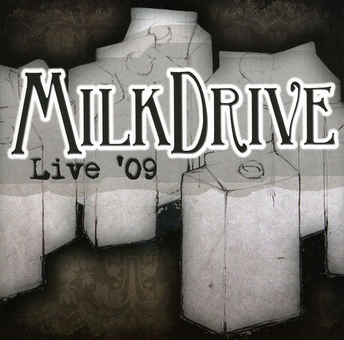 Milkdrive Live '09