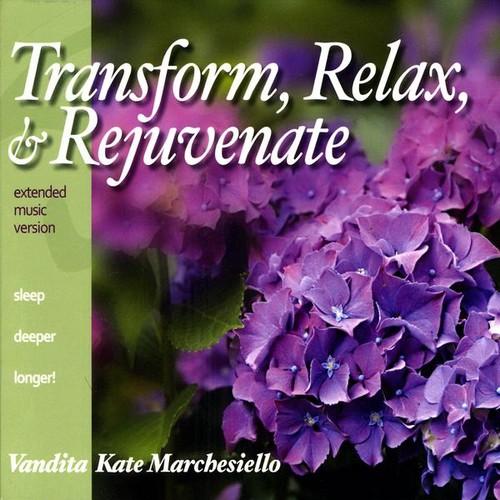 Transform, Relax, & Rejuvenate