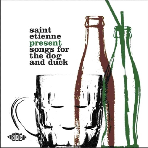 Saint Etienne Presents Songs for the Dog & Duck [Import]