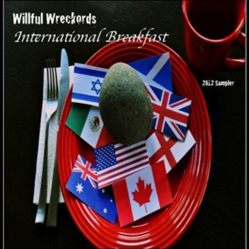 Willful Wreckords: International Breakfast /  Various