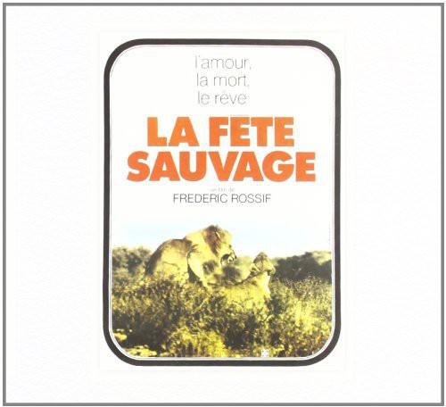La Fete Sauvage (Original Soundtrack) [Import]