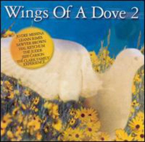 Wings Of A Dove, Vol. 2