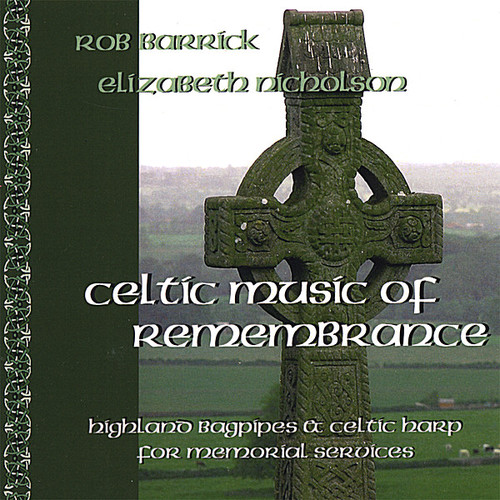 Celtic Music of Remembrance: Highland Bagpipe