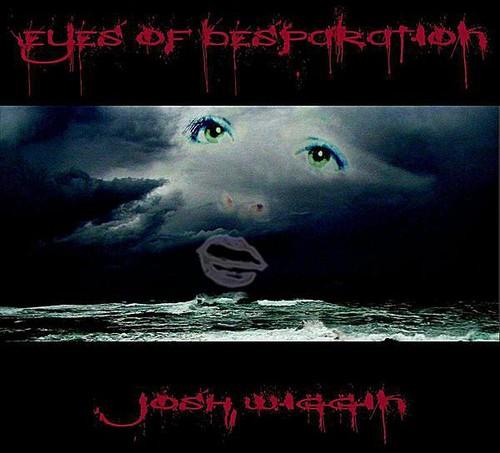 Eyes of Desperation