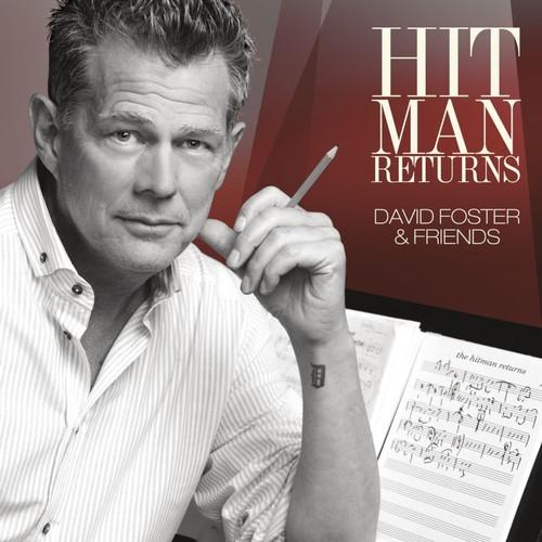 Hit Man Returns: David Foster and Friends