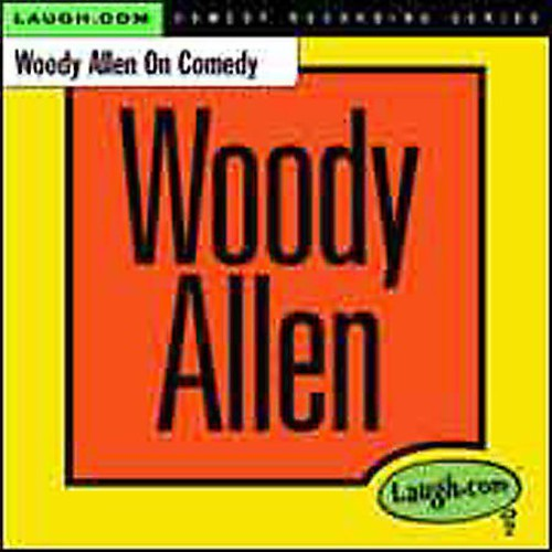 Woody Allen on Comedy