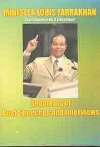 Minister Louis Farrakhan: Segments of Best Speeche