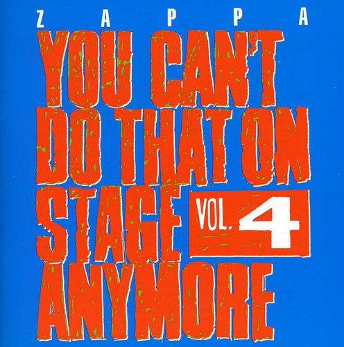 You Can't Do That On Stage Anymore, Vol. 4 [Import] , Frank Zappa
