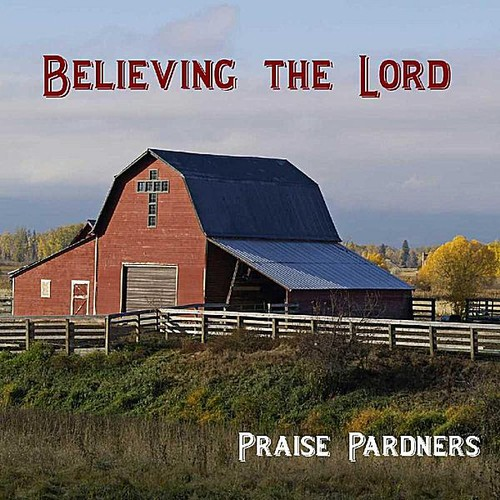 Believing the Lord