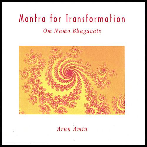 Mantra for Transformation - Om Namo Bhagavate