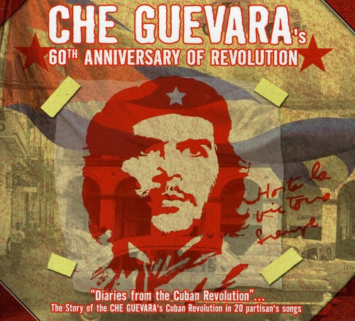 Che Guevara 60th Anniversary of Revolution