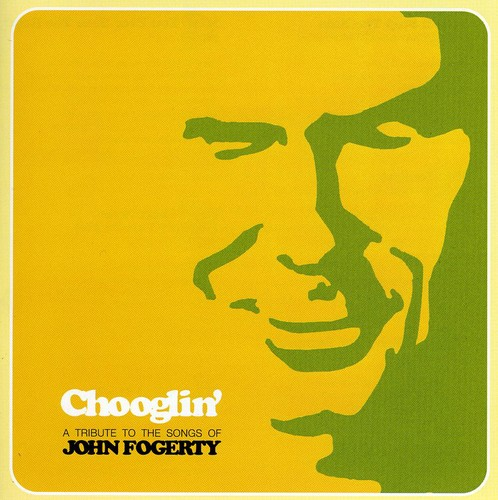 Chooglin: Tribute to John Fogerty /  Various