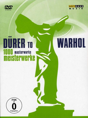 1000 Masterworks: From Durer to Warhol