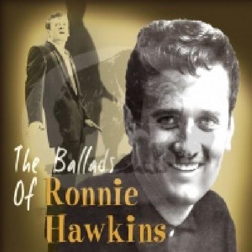 Ballads of Ronnie Hawkins