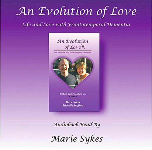 Evolution Love: Life Love Frontotemporal Dementia