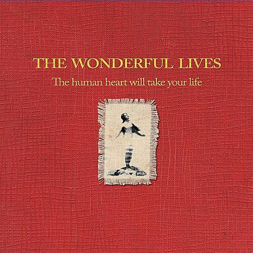 Human Heart Will Take Your Life