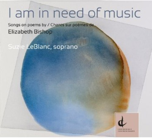 Am in Need of Music: Songs on Poems By Elizabeth