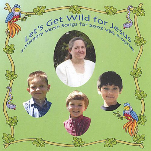 Let's Get Wild for Jesus
