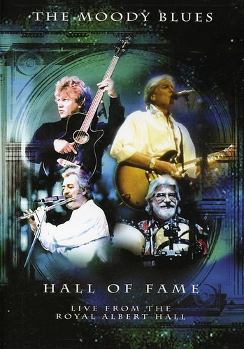 The Moody Blues: Hall of Fame: Live From the Royal Albert Hall